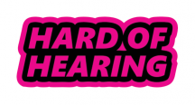 HARD OF HEARING :: FLUORESCENT PINK STICKER
