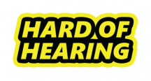 HARD OF HEARING :: FLUORESCENT YELLOW STICKER